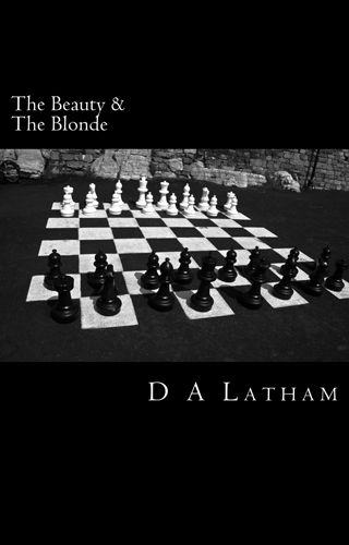 D.A Latham | The Beauty & The Blonde