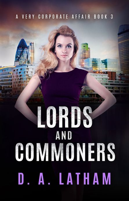 D.A Latham | Lords and Commoners