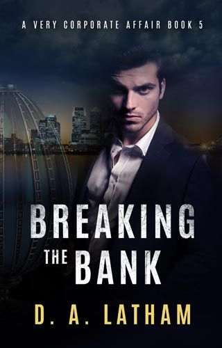 D.A Latham | Breaking the bank