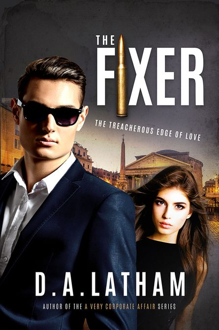 D.A Latham | The Fixer